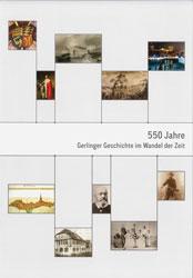550 Jahre Gerlinger Geschichte im Wandel der Zeit