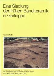 Eine Siedlung der frühen Bandkeramik in Gerlingen