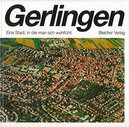 Gerlingen: Eine Stadt in der man sich wohlfühlt