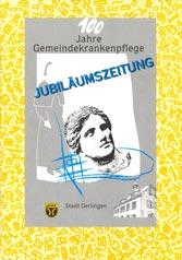 100 Jahre Gemeindekrankenpflege - Jubiläumszeitung