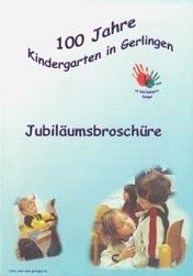 100 Jahre Kindergarten in Gerlingen