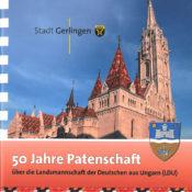 Stadt Gerlingen - 50 Jahre Patenschaft über die Landsmannschaft der deutschen aus Ungarn (LDU)